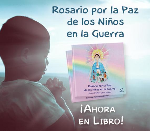 Rosario por la Paz de los Niños en la Guerra - Libro